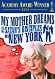 My Mother Dreams The Satan's Disciples in New York poster thumbnail