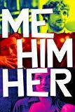Me Him Her poster thumbnail